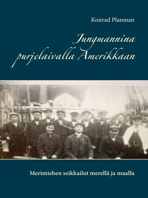 cover image of Jungmannina purjelaivalla Amerikkaan