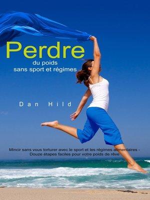 cover image of Perdre du poids sans sport et régimes