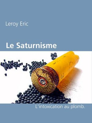 cover image of Le Saturnisme