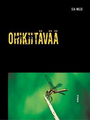 cover image of Ohikiitävää