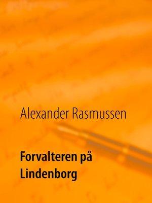 cover image of Forvalteren på Lindenborg