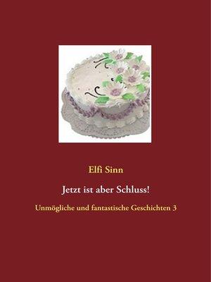 cover image of Jetzt ist aber Schluss!