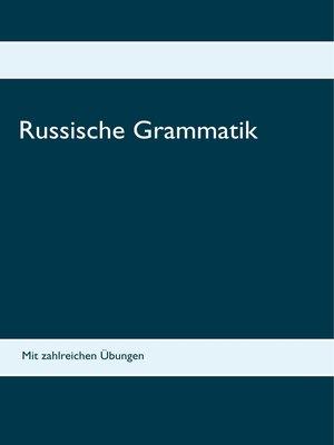 cover image of Russische Grammatik