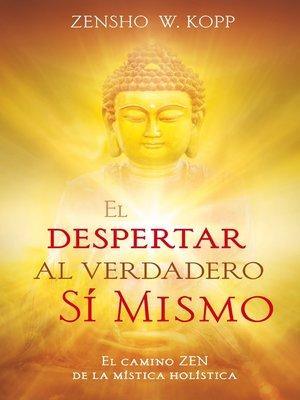 cover image of El despertar al Verdadero Sí Mismo