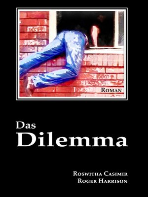 cover image of Das Dilemma