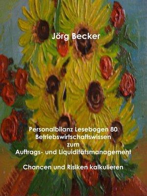 cover image of Personalbilanz Lesebogen 80 Betriebswirtschaftswissen zum Auftrags- und Liquiditätsmanagement