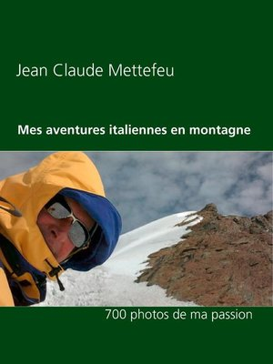 cover image of Mes aventures italiennes en montagne