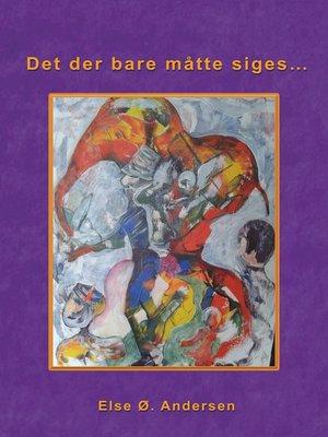 cover image of Det der bare måtte siges...