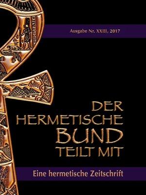 cover image of Der hermetische Bund teilt mit--23