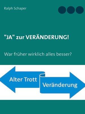 """cover image of """"JA"""" zur VERÄNDERUNG!"""