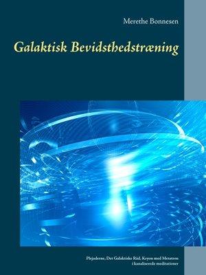 cover image of Galaktisk Bevidsthedstræning