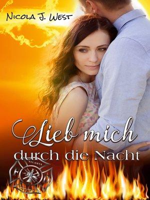 cover image of Lieb mich durch die Nacht