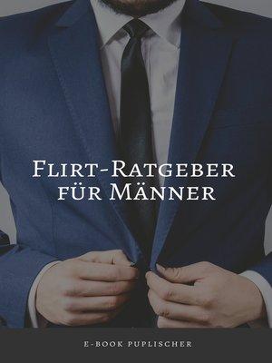 cover image of Flirt-Ratgeber für Männer
