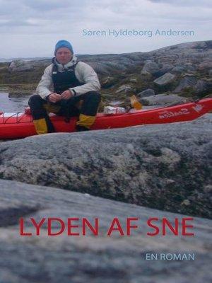 cover image of Lyden af sne
