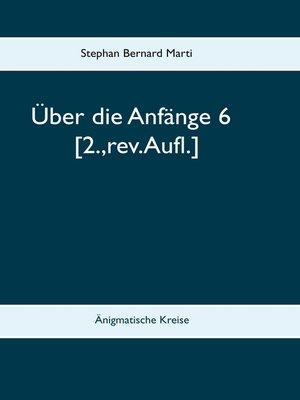 cover image of Über die Anfänge 6