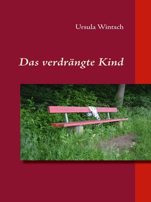 cover image of Das verdrängte Kind