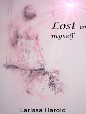 cover image of Lost in myself