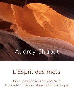 cover image of L'Esprit des mots