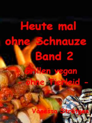 cover image of Heute mal ohne Schnauze Band 2