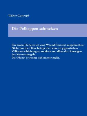 cover image of Die Polkappen schmelzen