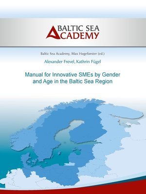 cover image of Manual for Innovative SMEs by Gender and Age in the Baltic Sea Region