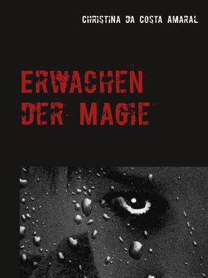 cover image of Erwachen der Magie