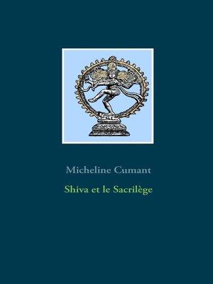 cover image of Shiva et le Sacrilège