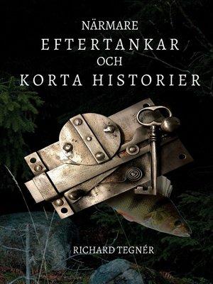 cover image of Närmare eftertankar och korta historier