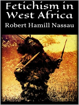 cover image of Fetichism in West Africa