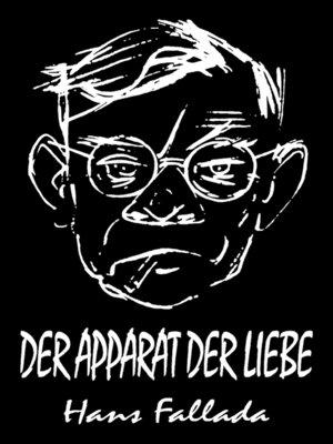 cover image of Der Apparat der Liebe (Erzählung)