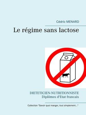 cover image of Le régime sans lactose