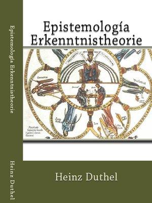 cover image of Epistemología--Erkenntnistheorie