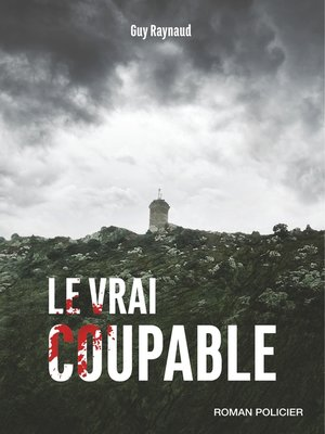cover image of Le vrai coupable