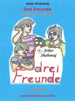 cover image of Drei Freunde