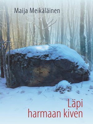 cover image of Läpi harmaan kiven