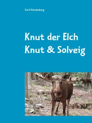 cover image of Knut der Elch