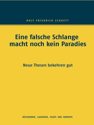 cover image of Eine falsche Schlange macht noch kein Paradies