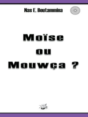 cover image of Moïse ou Mouwça ?