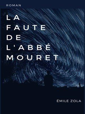 cover image of La Faute de l'Abbé Mouret