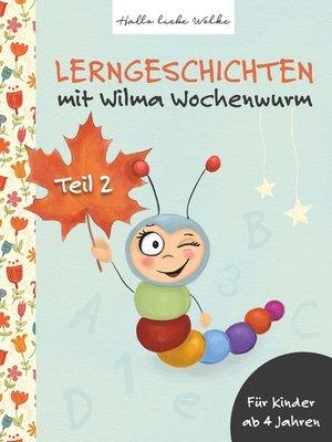 cover image of Lerngeschichten mit Wilma Wochenwurm