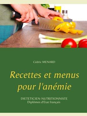 cover image of Recettes et menus pour l'anémie