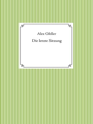 cover image of Die letzte Sitzung