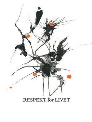 cover image of Respekt for livet