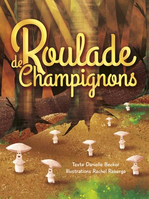 cover image of Roulade de Champignons