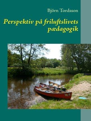 cover image of Perspektiv på friluftslivets pædagogik
