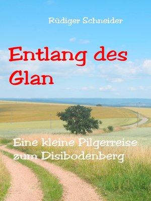 cover image of Entlang des Glan