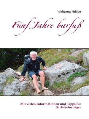 cover image of Fünf Jahre barfuß
