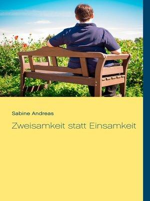 cover image of Zweisamkeit statt Einsamkeit