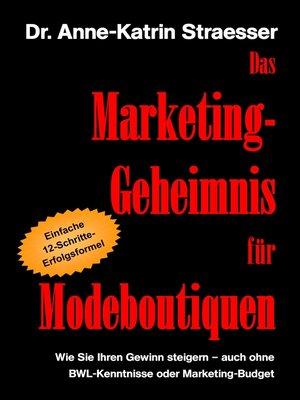cover image of Das Marketing-Geheimnis für Modeboutiquen