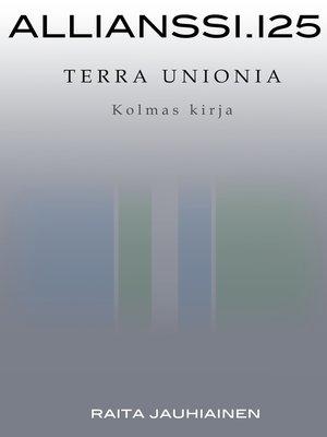 cover image of Allianssi.125--Terra Unionia